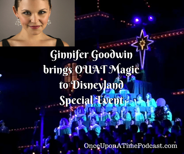 ginnifer goodwin brings ouat-magic to disneyland special event