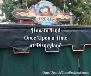 How to find Once Upon a Time at Disneyland Maurice's Treats