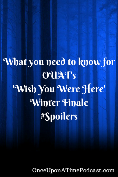 OUAT Wish You Were Here Winter Finale