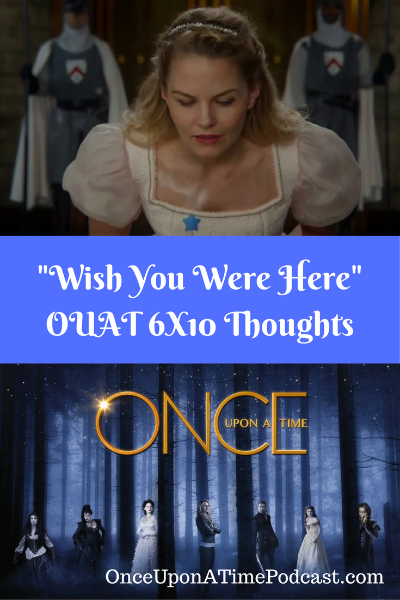 Once Upon a Time Wish You Were Here Review